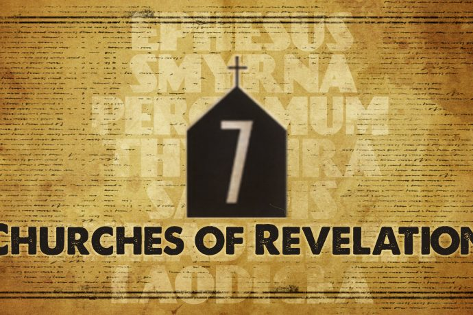 REVELATION - THE SEVEN CHURCHES