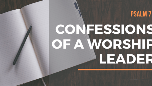 CONFESSIONS OF A WORSHIP LEADER