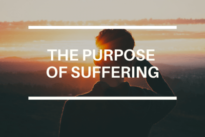 THE PURPOSE OF SUFFERING-3