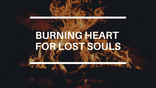 BURNING HEART FOR LOST SOULS