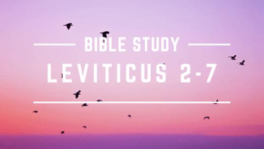 LEVITICUS 2-7