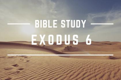 EXODUS 6