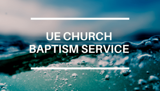 UE CHURCH BAPTISM SERVICE