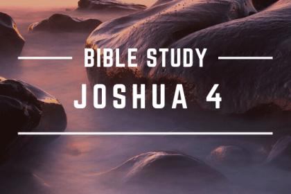 JOSHUA 4