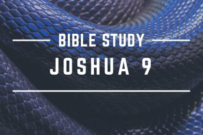 JOSHUA 9
