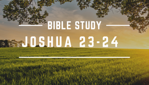 JOSHUA 23-24