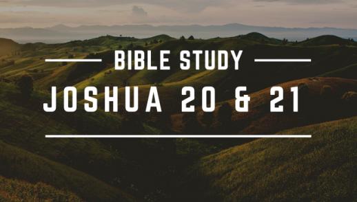 JOSHUA 20-21