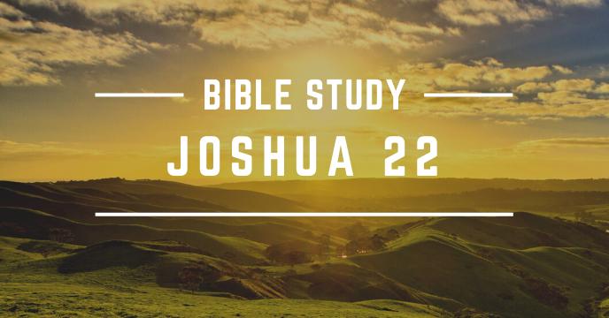 JOSHUA 22