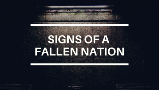 SIGNS OF A FALLEN NATION